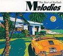 洋楽CD Melodies The Best of Ballads