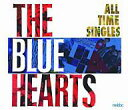 【中古】邦楽CD THE BLUE HEARTS / ALL TIME SINGLES~SUPER PREMIUM BEST~25th記念盤