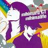 【中古】邦楽CD mihimaru GT / mihimalife【10P26Aug11】【画】