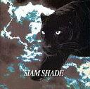 【中古】邦楽CD SIAM SHADE/SIAMSHADE