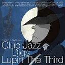 【中古】邦楽CD クラブ・ジャズ・ディグズ・ルパン三世【02P03Dec16】【画】