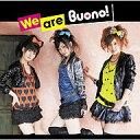 【中古】邦楽CD Buono!/Weare Buono!