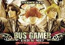【中古】その他DVD 「BUS GAMER~TRICK ME?~」イベントD