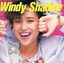 【中古】邦楽CD 松田聖子/WindyShadow【02P03Dec16】【画】