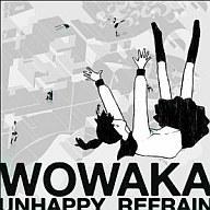 【中古】アニメ系CD <strong>wowaka</strong> / 「アンハッピーリフレイン」