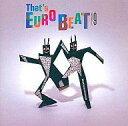 【中古】洋楽CD THAT'S EUROBEAT VOL.9