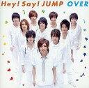 【中古】邦楽CD Hey!Say!JUMP / OVER[DVD付初回限定盤2]