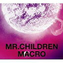 �y���Áz�M�yCD Mr.Children / Mr.Children 2005-2010��macro