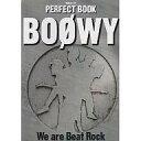 ショッピングboowy 【中古】ムックその他 ≪趣味・雑学≫ PERFECT BOOK BOOWY