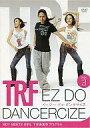 【中古】その他DVD TRF EZ DO DANCERCIZE(DISC3)[BOY MEETS GIRL 下半身集中プログラム]【02P03Dec16】【画】