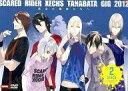【中古】その他DVD スカーレッドライダーゼクス TANABATA GIG 2012 黄金の織姫たちへ