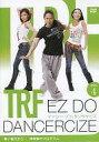 【中古】その他DVD TRF イージー・ドゥ・ダンササイズ DISC 4 寒い夜だから… 体幹集中プログラム