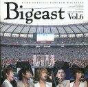 【中古】アイドル雑誌 Bigeast VOL.6 2007 OCTOBER