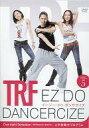 【中古】その他DVD TRF EZ DO DANCERCIZE(DISC5)[Overnight Sensation 〜時代はあなたに委ねてる〜]