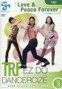 【中古】その他DVD TRF EZ DO DANCERCIZE avex Special Edition TRF「Love&Peace Forever」下半身集中プログラム DISC.3【02P03Dec16】【画】