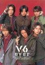 【中古】パンフレット(ライブ・コンサート) パンフ)V6 over