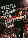 【中古】邦楽Blu-ray Disc 氷室京介 / KYOSUKE HIMURO 25TH ANNIVERSARY TOUR GREATEST ANTHOLOGY -NAKED- FINAL DESTINATION DAY-02 [FC限定]