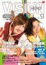 【中古】特撮・ヒーロー系雑誌 HERO VISION 51...