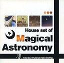 【中古】同人音楽CDソフト House set of Magical Astronomy / クロネコラウンジ