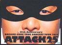 【中古】邦楽Blu-ray Disc DREAMS COME TRUE / 25th ANNIVERSARY DREAMS COME TRUE CONCERT TOUR 2014 ATTACK25 初回限定盤