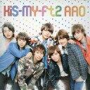 【中古】邦楽CD Kis-My-Ft2 / AAO[キスマイショップ限定盤]