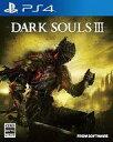 【中古】PS4ソフト DARK SOULS III