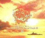 【中古】アニメ系CD 艦隊これくしょん -艦これ- KanColle Original Sound Track vol.III 雲[初回限定盤]