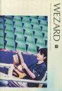 【中古】アイドル雑誌 WEZARD 48【タイムセール】【画】