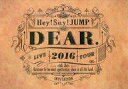 【中古】邦楽DVD Hey!Say!JUMP / Hey!Say!JUMP LIVE TOUR 2016 DEAR. [通常版]