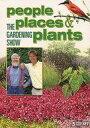 【中古】輸入その他DVD THE GARDENING SHOW people places & plants[輸入盤]