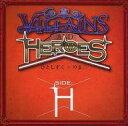 【中古】同人音楽CDソフト Villains and Heroes ~SIDE:H~ / team OS
