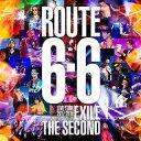 "【中古】邦楽Blu-ray Disc EXILE THE SECOND / EXILE THE SECOND LIVE TOUR 2017-2018""ROUTE 6 6"" 初回生産限定盤"