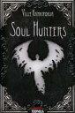 б┌├ц╕┼б█е▄б╝е╔е▓б╝ер е╜ежеые╧еєе┐б╝е║ ┬┐╕└╕ь╚╟ (Soul Hunters) [╞№╦▄╕ь╠ї╔╒дн]