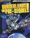 【中古】攻略本 BORDERLANDS THE PRE-SEQUEL! Signature Series Guide [洋書]【中古】afb