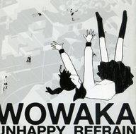 【中古】アニメ系CD <strong>wowaka</strong>/「アンハッピーリフレイン」 (状態:スリーブ欠品)
