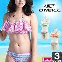 オニール【O'NEILL】レディーススイムスーツ6648041708セパレーツビキニセパレート海水浴プール海川アウトドアスイムウェアウィメンズ婦人