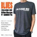 I'M A KING BEE ブルース BLUES Slim Harpo Muddy Waters Rollingstones 半袖Tシャツ クルーネックTシャツ ROCK メンズTシャツ Tシャツ