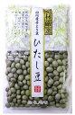 大豆 豆力特選 山形県産 青大豆 ひたし豆 200g