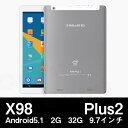【9.7インチ9.7型】Teclast X98 Plus2 Android5.1 32GB 2GRAM Z8300 BT搭載【タブレット PC 本体】
