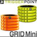 TRIGGER POINT トリガーポイントグリッド フォームローラー ミニThe GRID Foam Roller Mini ストレッチ用品 【RCP】
