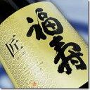 【 日本酒 福寿 】辛口『 福寿 匠 本醸造  1.8L 』兵庫県の地酒 株式会社 神戸酒心館謹製