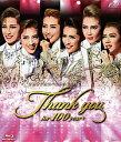 タカラヅカスペシャル2014-Thank you for 100 years- (Blu-ray Disc)