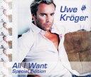 ウーヴェ・クレーガー 「All I Want」(輸入CD)