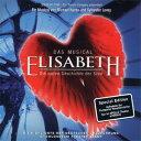 エリザベート ドイツ・キャスト スペシャル・エディション(輸入CD)