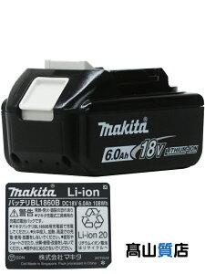 マキタ『リチウムイオンバッテリ』BL1860B 18V 6.0Ah 純正品【新品】b00t/N