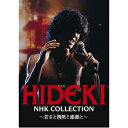 その他 HIDEKI NHK Collection 西城秀樹 〜若さと情熱と感激と〜 ds-2063080