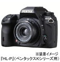 ペンタックスKシリーズ用HOLGAレンズ HL-P【お取り寄せ】