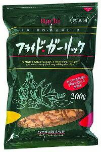 フライドガーリック200g ハチ にんにく 洋風調味料【常温食品】【業務用食材】【8640円以上で送料無料】