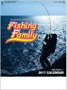 フィッシングファミリー 釣りカレンダー 2017年カレンダー  平成29年カレンダー カレンダー2017 壁掛けカレンダー