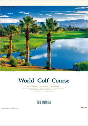 大判サイズ 世界のゴルフコース カレンダー 2018年カレンダー  平成30年カレンダー カレンダー2018 壁掛けカレンダー 12ヵ月タイプ 世界のゴルフ場カレンダー